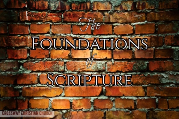 The Foundations of Scripture