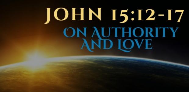 John 15_12-17